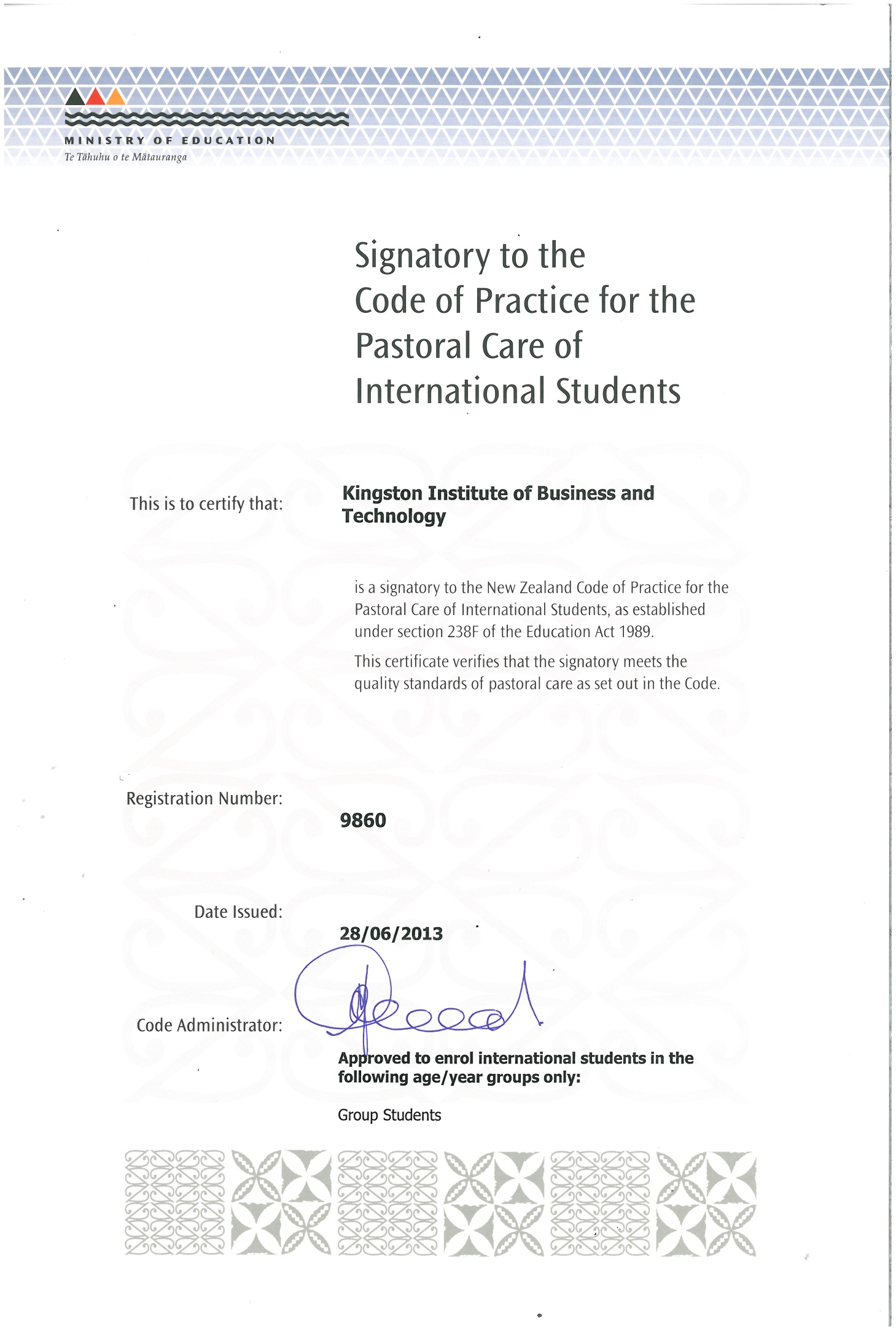 Signatory to the New Zealand Code of Practice for the Pastoral Care of International Students